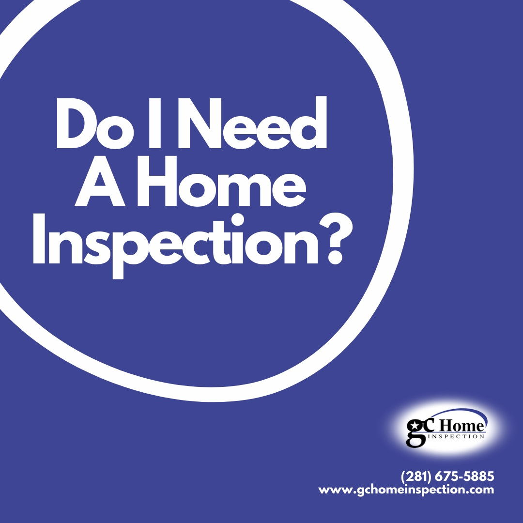 Do I Need A Home Inspection?
