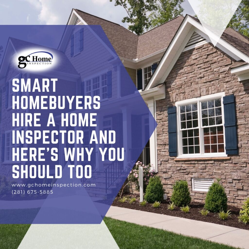 Smart Homebuyers Hire a Home Inspector and Here's Why You Should Too
