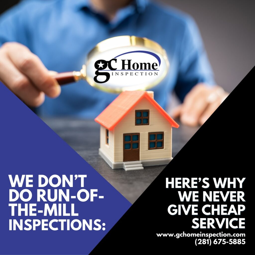 Pearland TX Home Inspection – We Don't Do Run Of The Mill Inspections: Here's Why We Never Give Cheap Service